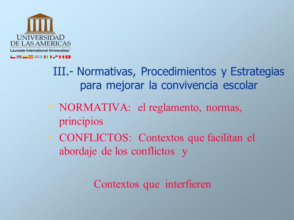 III.- Normativas, Procedimientos y Estrategias para mejorar la convivencia escolar