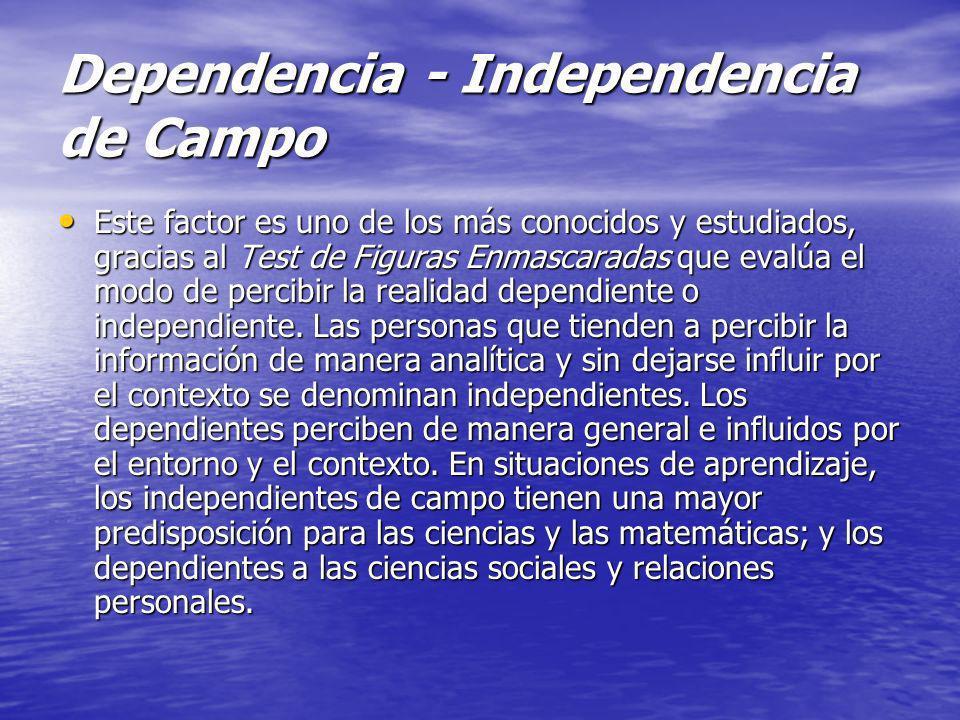 Dependencia - Independencia de Campo