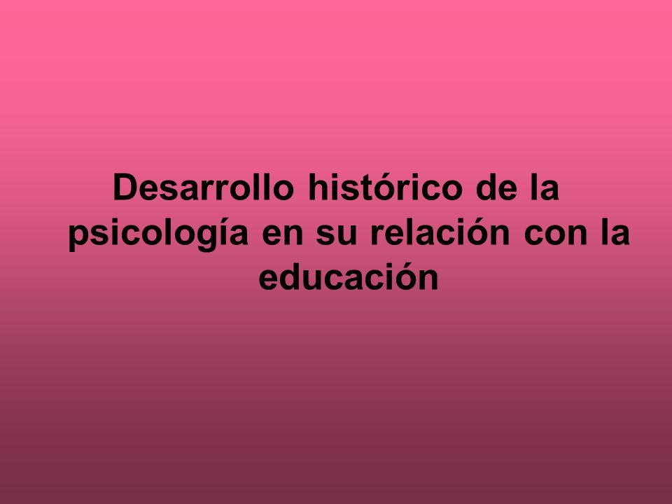 Desarrollo histórico de la psicología en su relación con la educación
