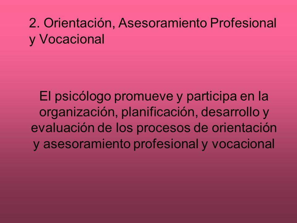 2. Orientación, Asesoramiento Profesional y Vocacional