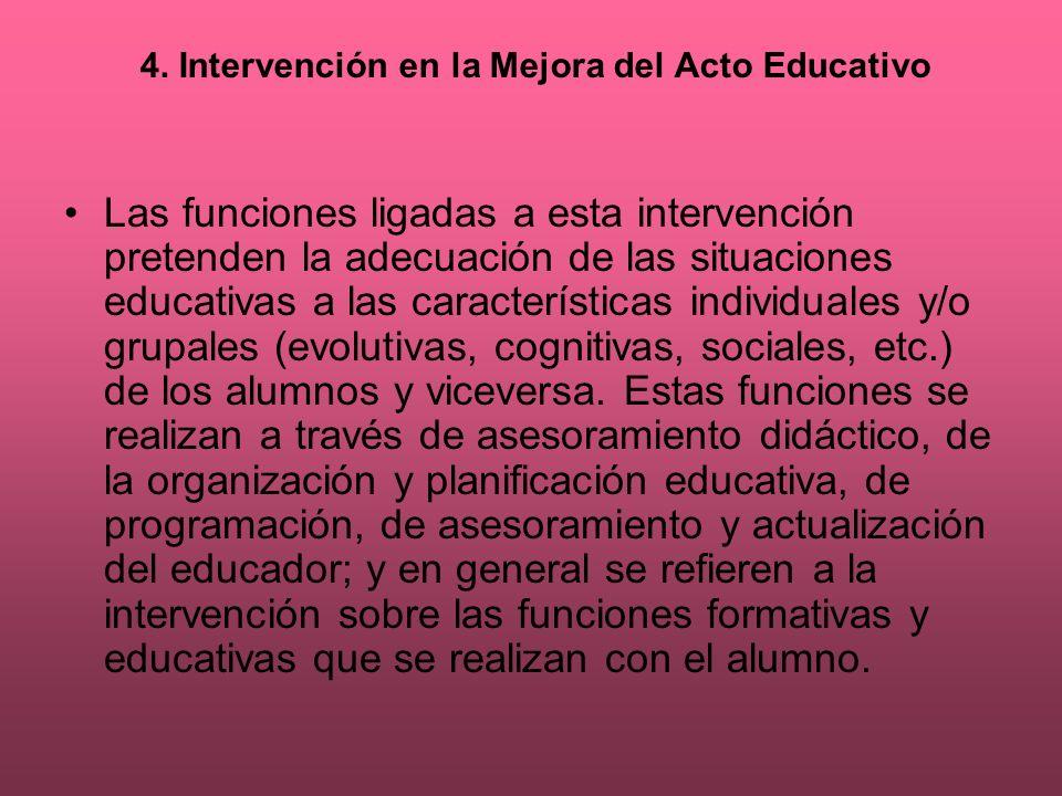 4. Intervención en la Mejora del Acto Educativo