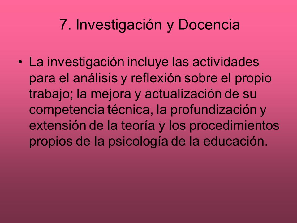 7. Investigación y Docencia