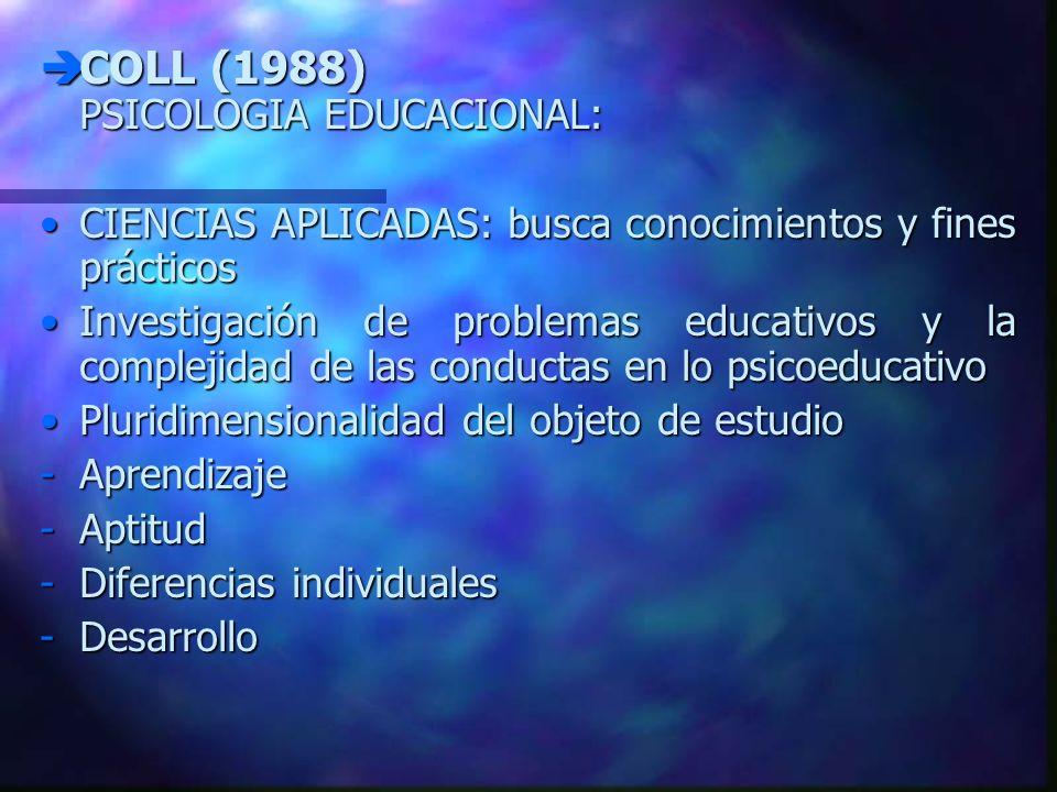 COLL (1988) PSICOLOGIA EDUCACIONAL: