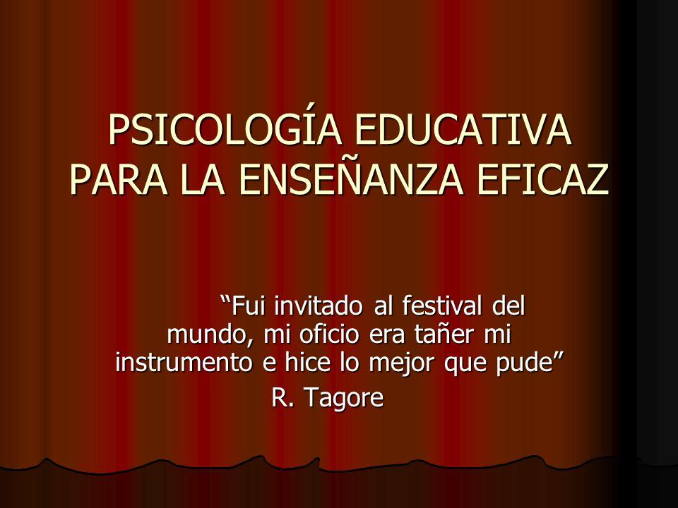 PSICOLOGÍA EDUCATIVA PARA LA ENSEÑANZA EFICAZ