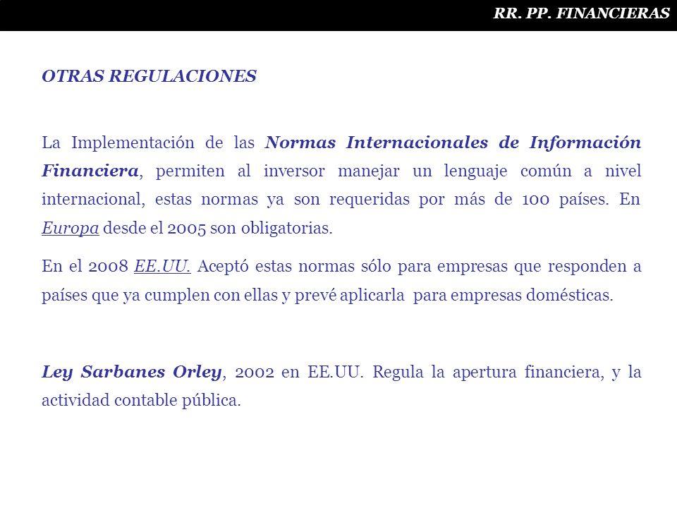 RR. PP. FINANCIERAS OTRAS REGULACIONES.