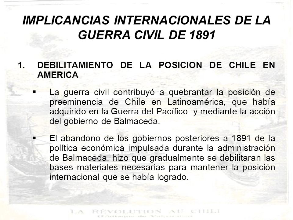 IMPLICANCIAS INTERNACIONALES DE LA GUERRA CIVIL DE 1891