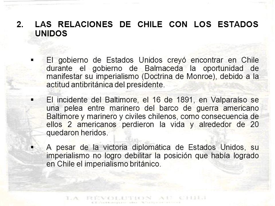 LAS RELACIONES DE CHILE CON LOS ESTADOS UNIDOS