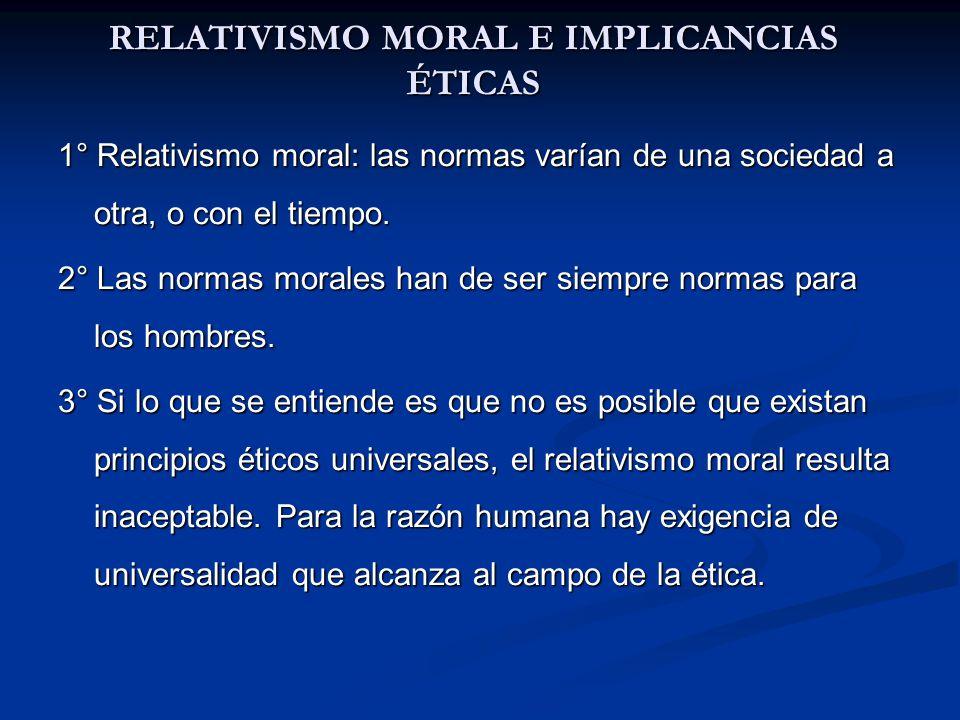 RELATIVISMO MORAL E IMPLICANCIAS ÉTICAS