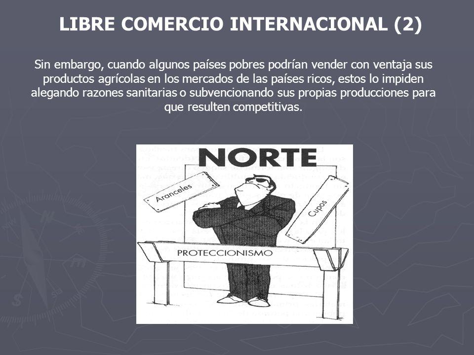 LIBRE COMERCIO INTERNACIONAL (2)