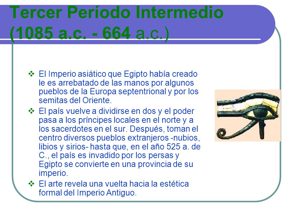 Tercer Período Intermedio (1085 a.c. - 664 a.c.)