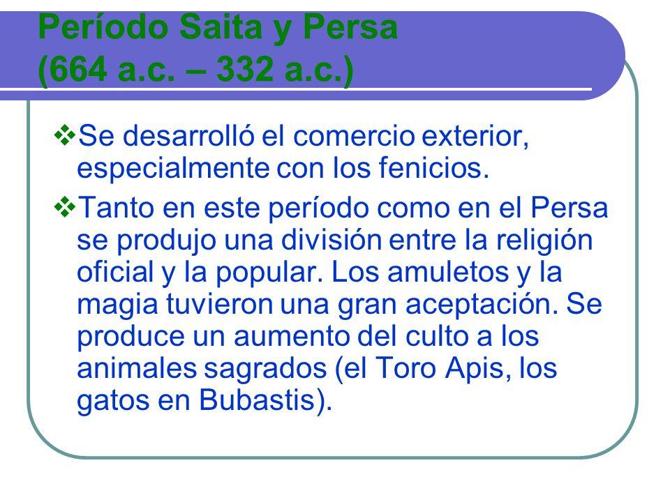 Período Saita y Persa (664 a.c. – 332 a.c.)