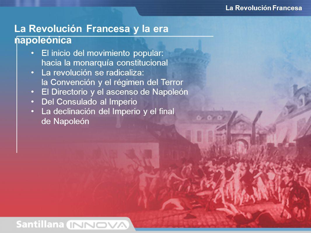 La Revolución Francesa y la era napoleónica