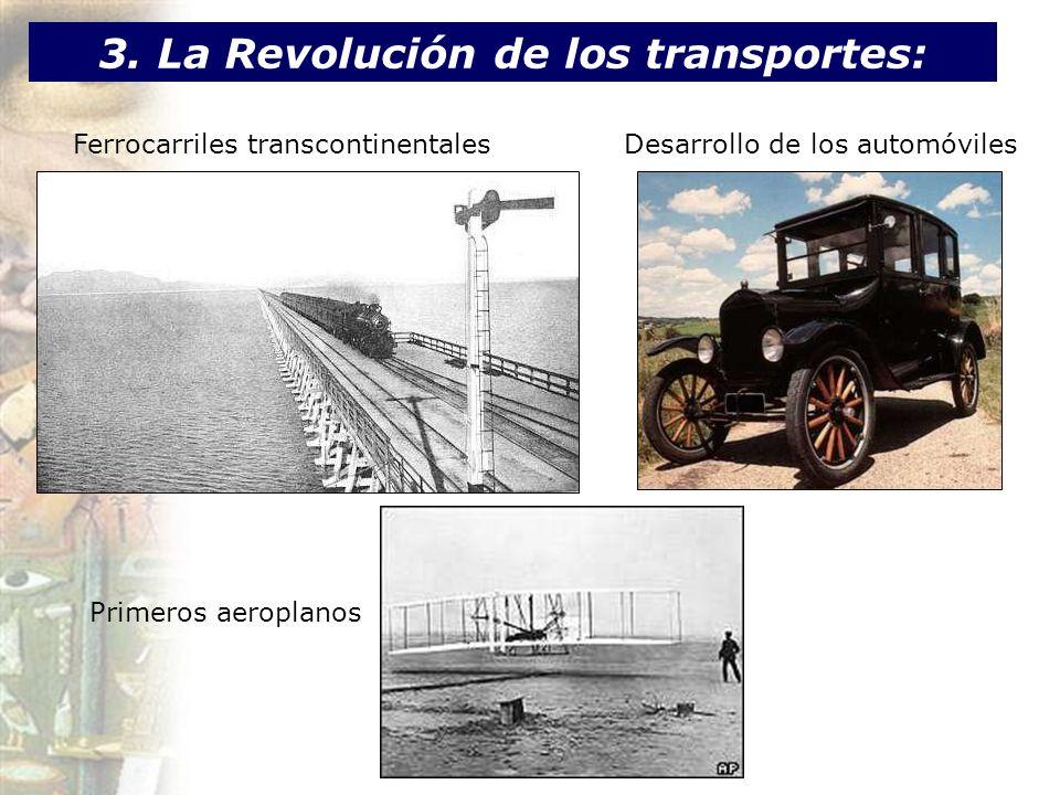 3. La Revolución de los transportes: