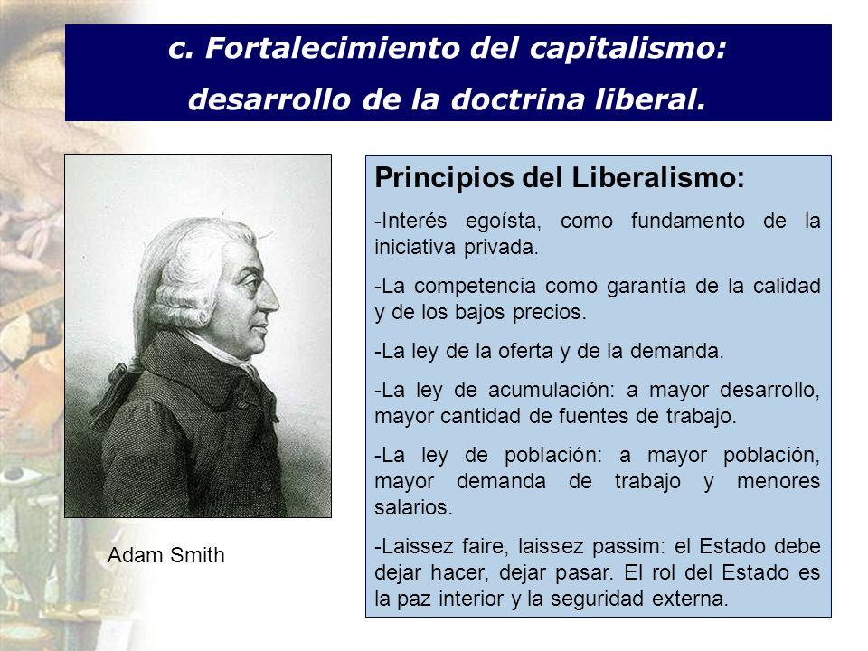 c. Fortalecimiento del capitalismo: desarrollo de la doctrina liberal.