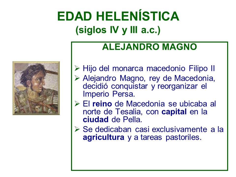 EDAD HELENÍSTICA (siglos IV y III a.c.)