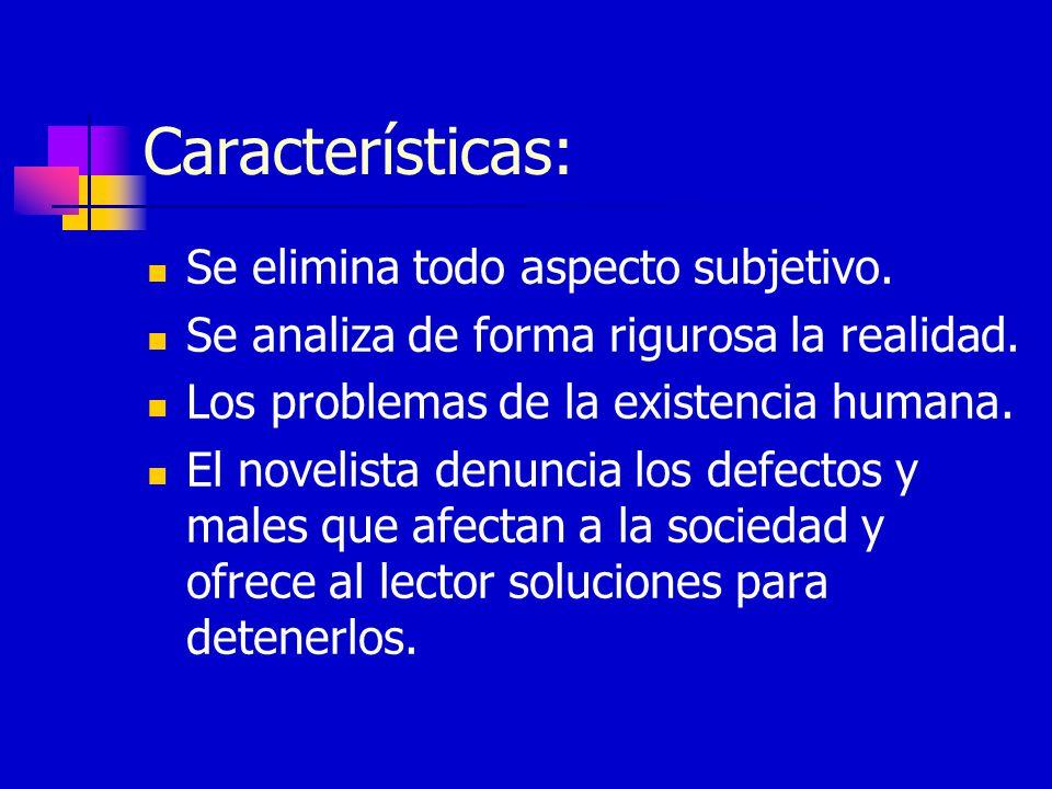 Características: Se elimina todo aspecto subjetivo.