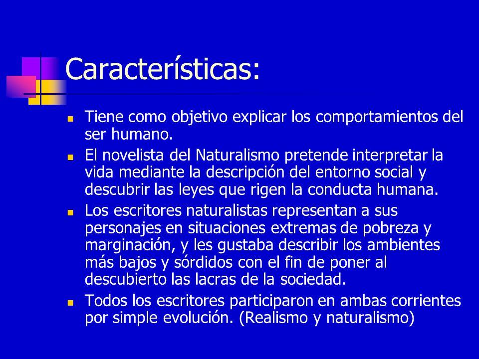 Características: Tiene como objetivo explicar los comportamientos del ser humano.
