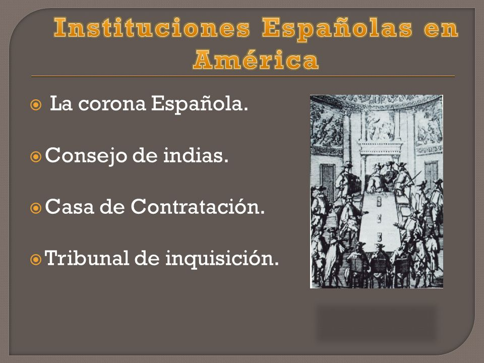 Instituciones Españolas en América