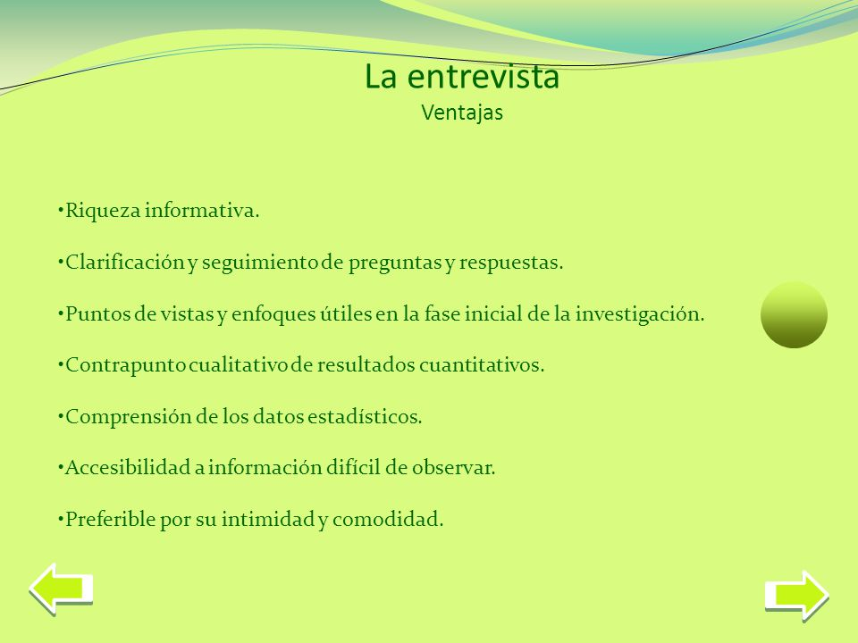 La entrevista Ventajas Riqueza informativa.