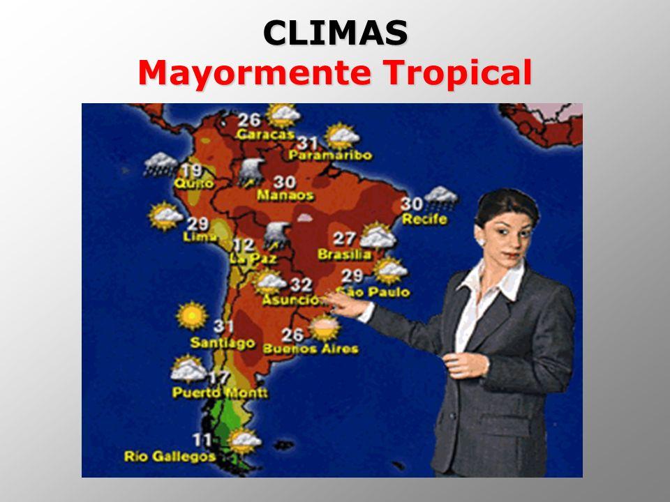 CLIMAS Mayormente Tropical