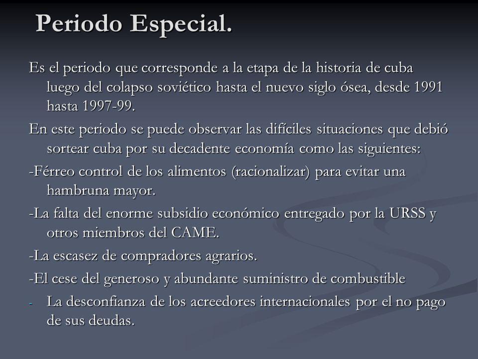 Periodo Especial.