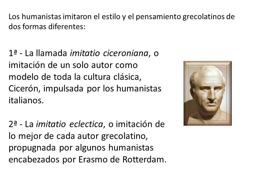 Los humanistas imitaron el estilo y el pensamiento grecolatinos de dos formas diferentes: