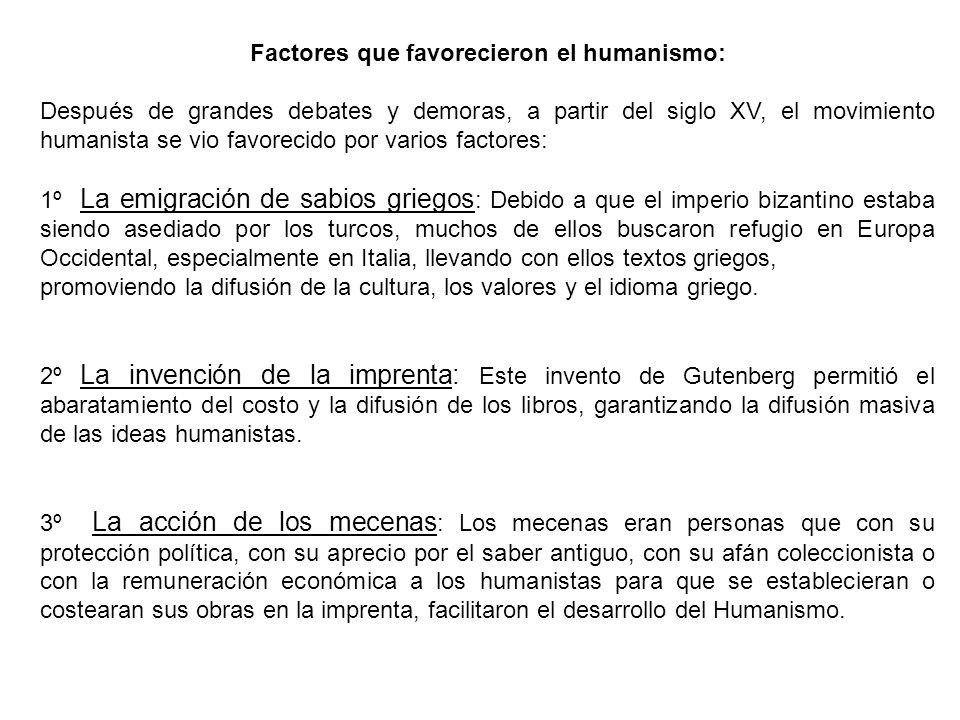 Factores que favorecieron el humanismo: