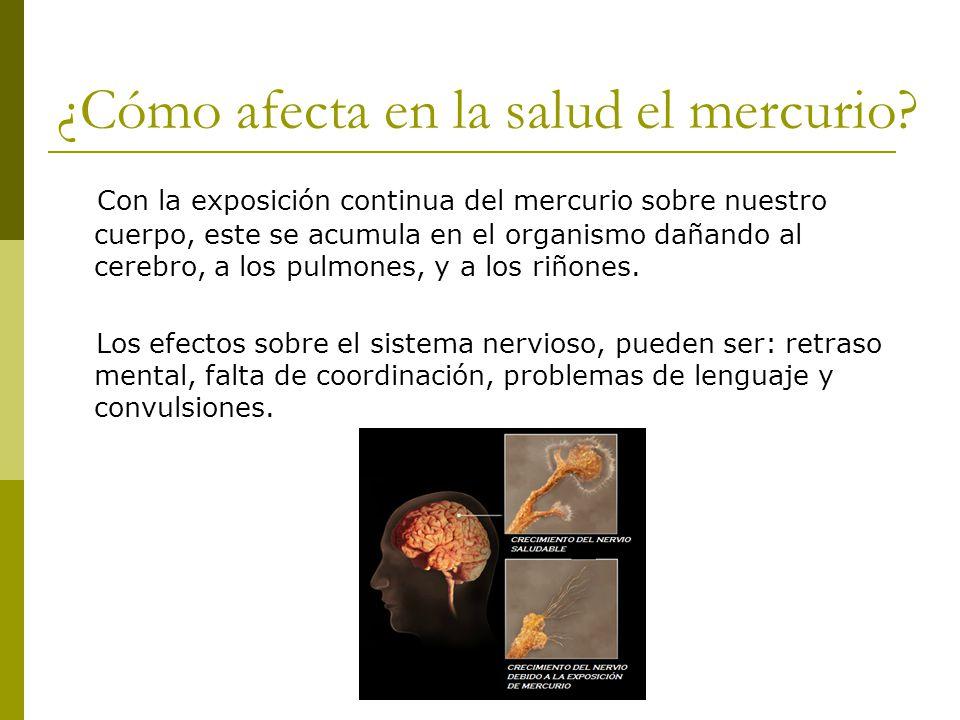 ¿Cómo afecta en la salud el mercurio