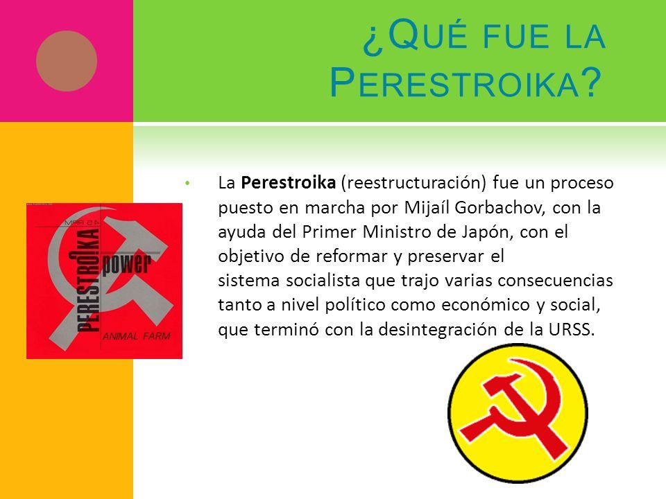 ¿Qué fue la Perestroika