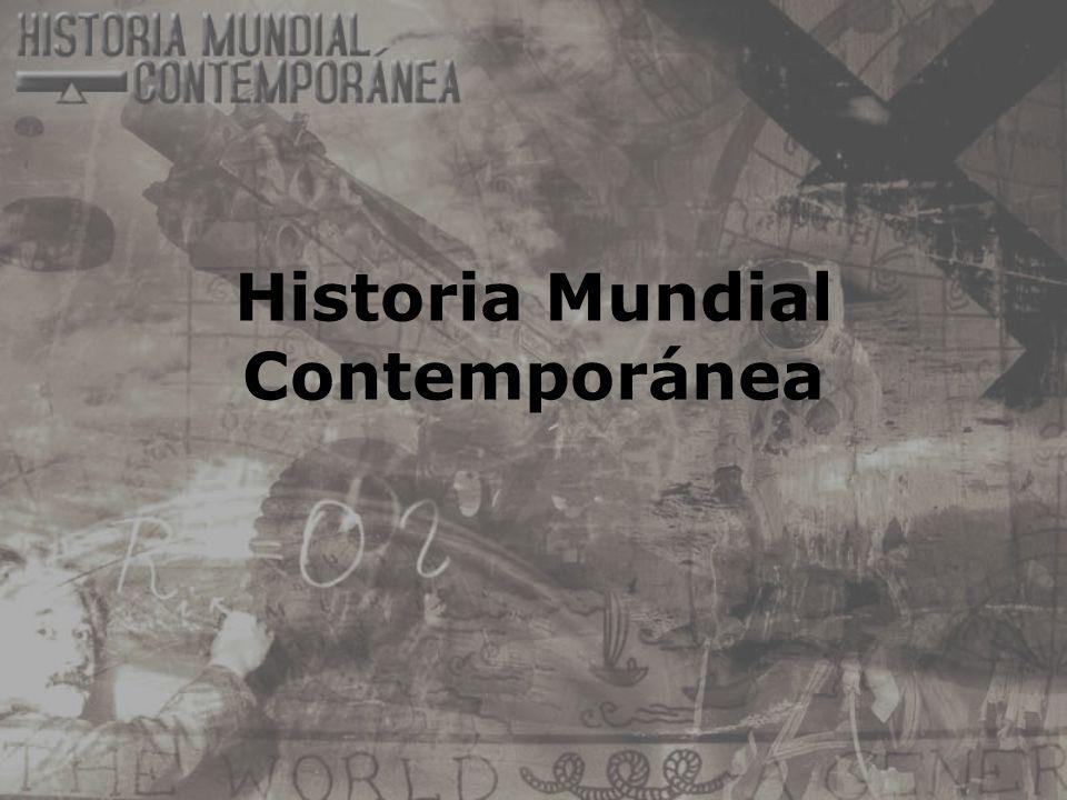 Historia Mundial Contemporánea