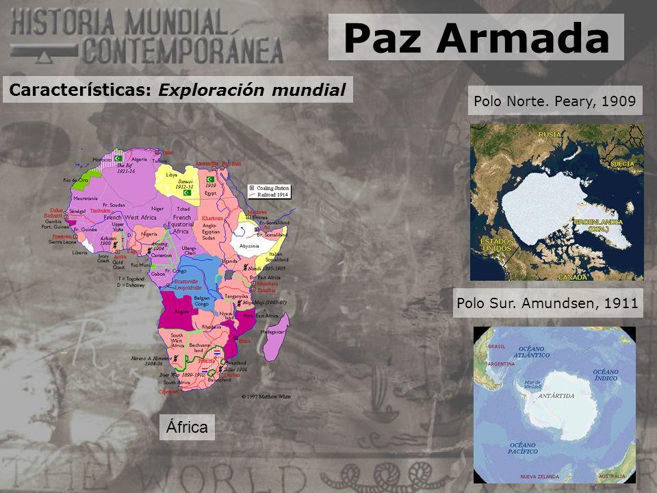 Paz Armada Características: Exploración mundial África