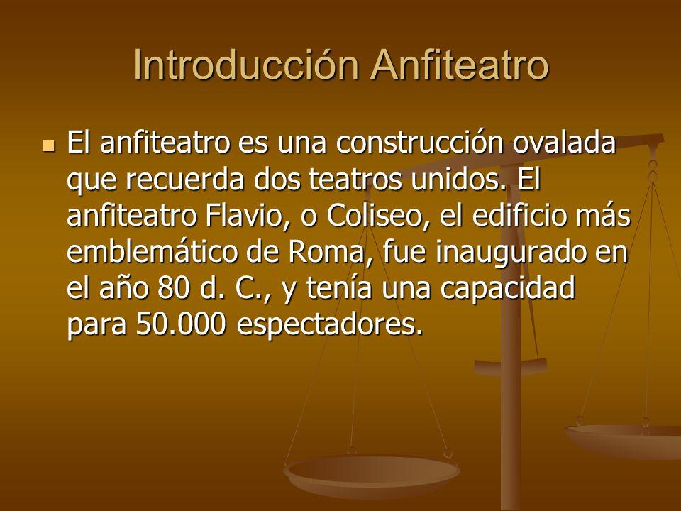 Introducción Anfiteatro