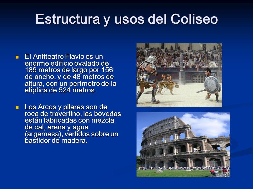 Estructura y usos del Coliseo