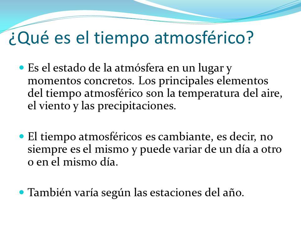 ¿Qué es el tiempo atmosférico