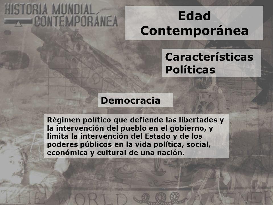 Edad Contemporánea Características Políticas Democracia