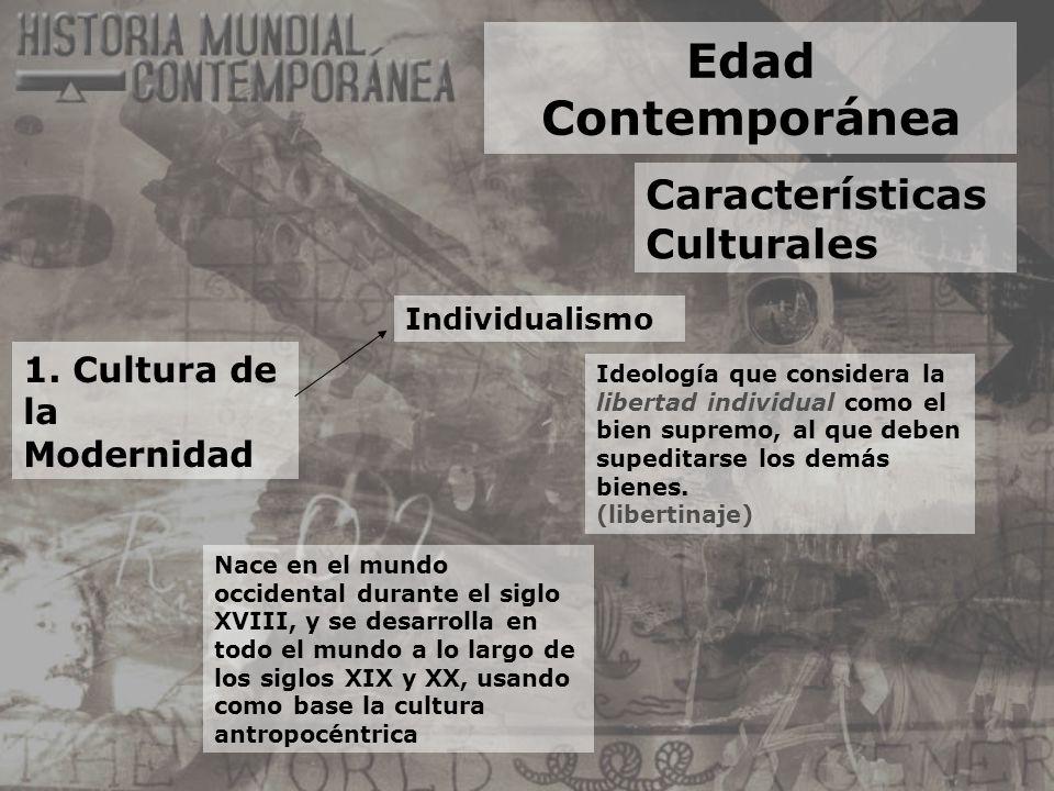 Edad Contemporánea Características Culturales