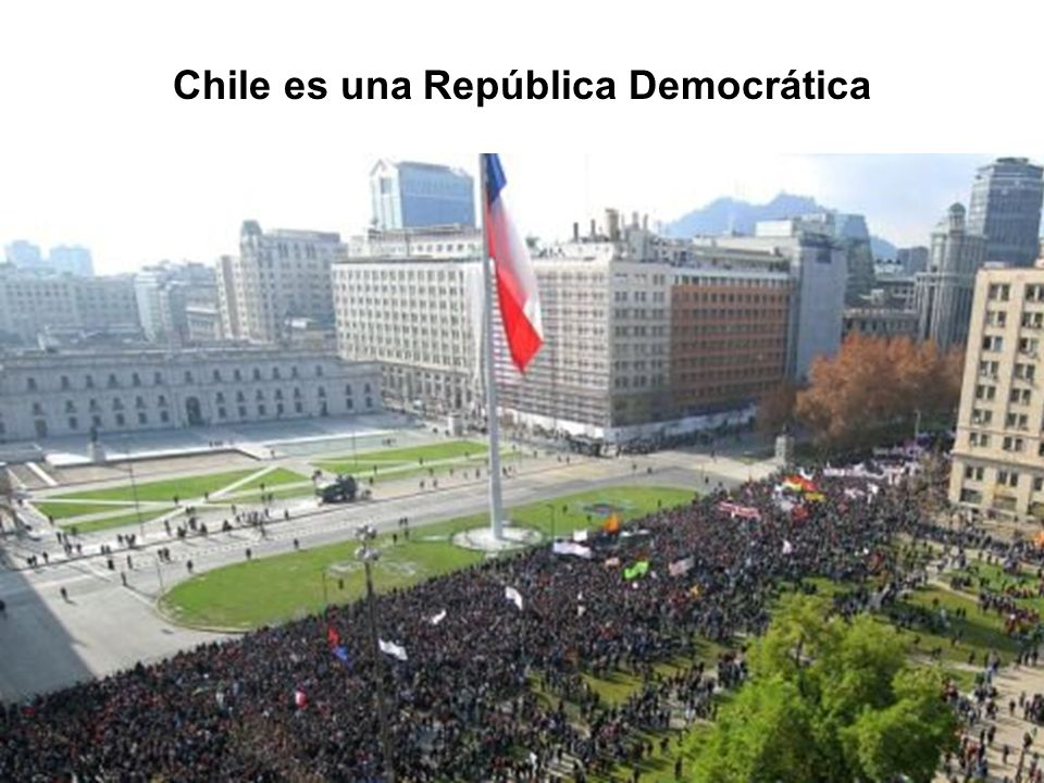 Chile es una República Democrática