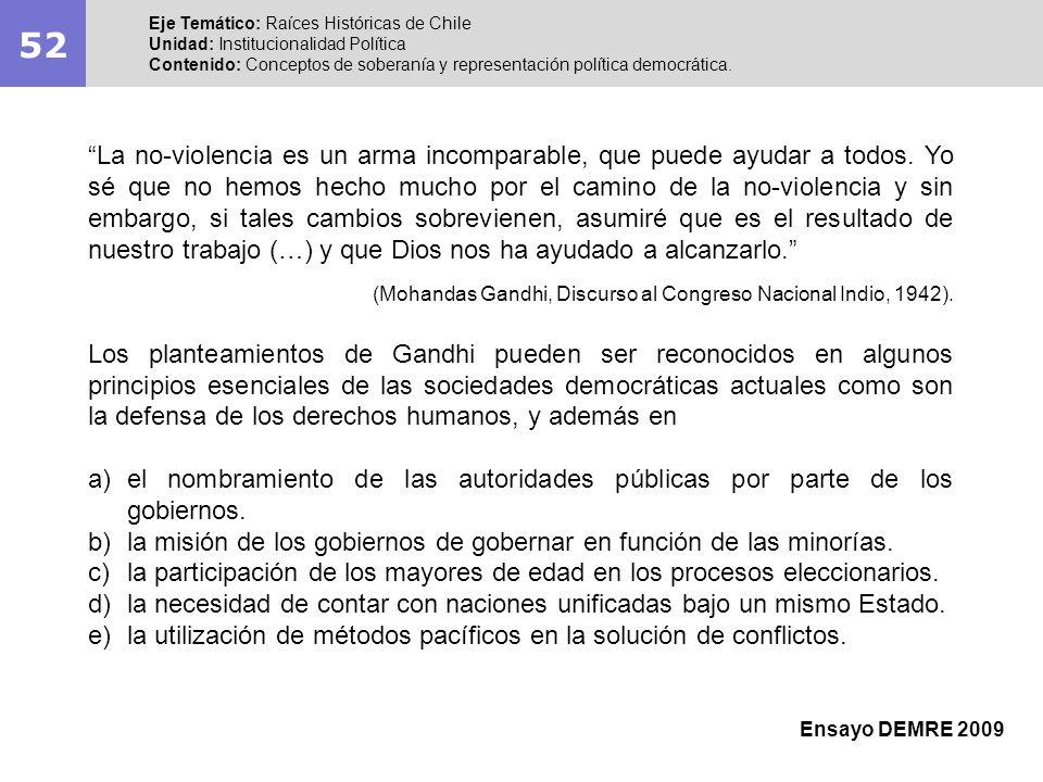 52Eje Temático: Raíces Históricas de Chile. Unidad: Institucionalidad Política.
