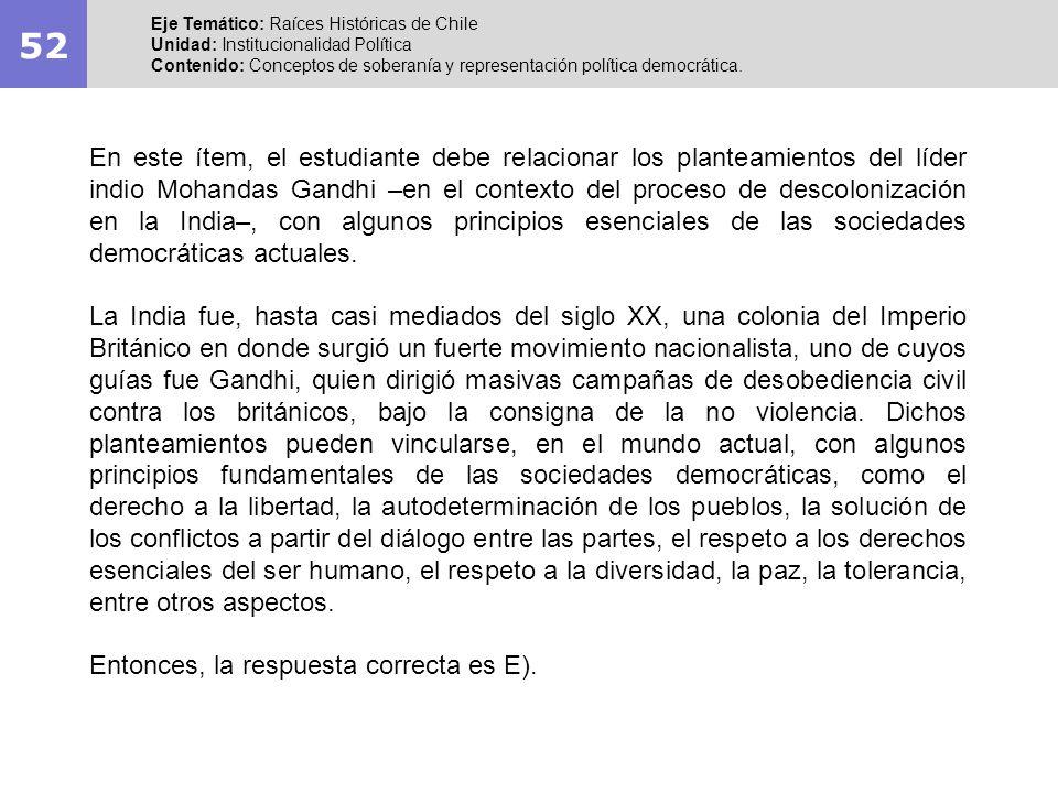 52 Eje Temático: Raíces Históricas de Chile. Unidad: Institucionalidad Política.