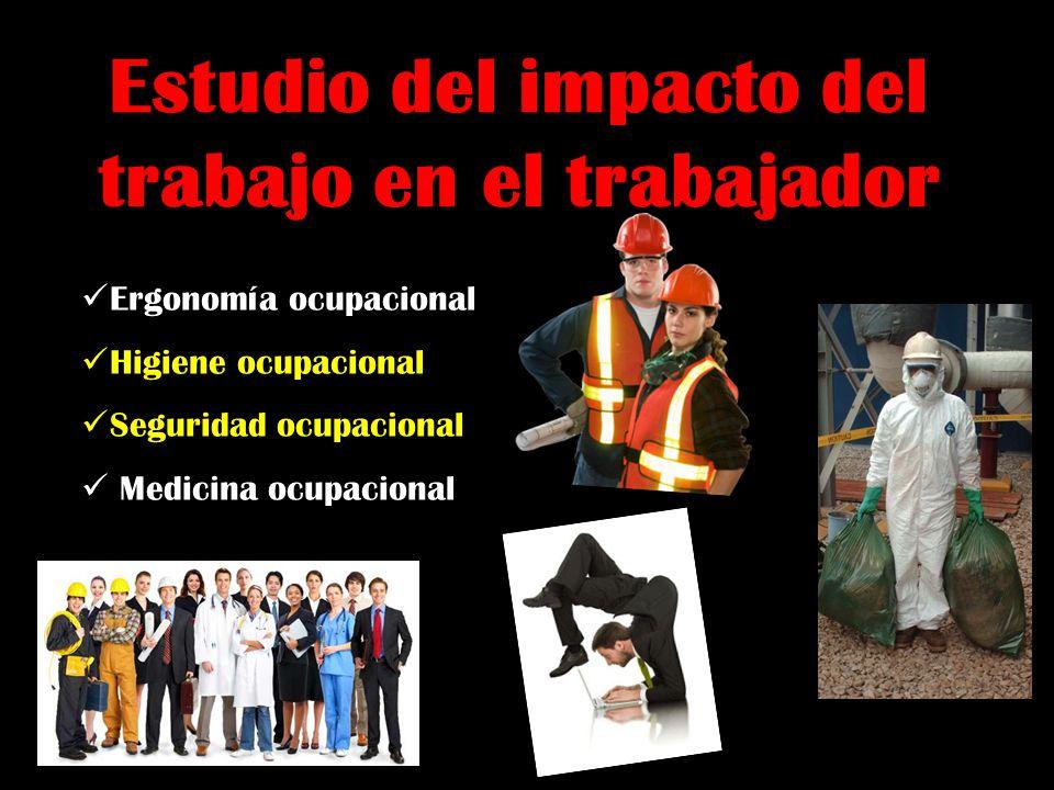 Estudio del impacto del trabajo en el trabajador