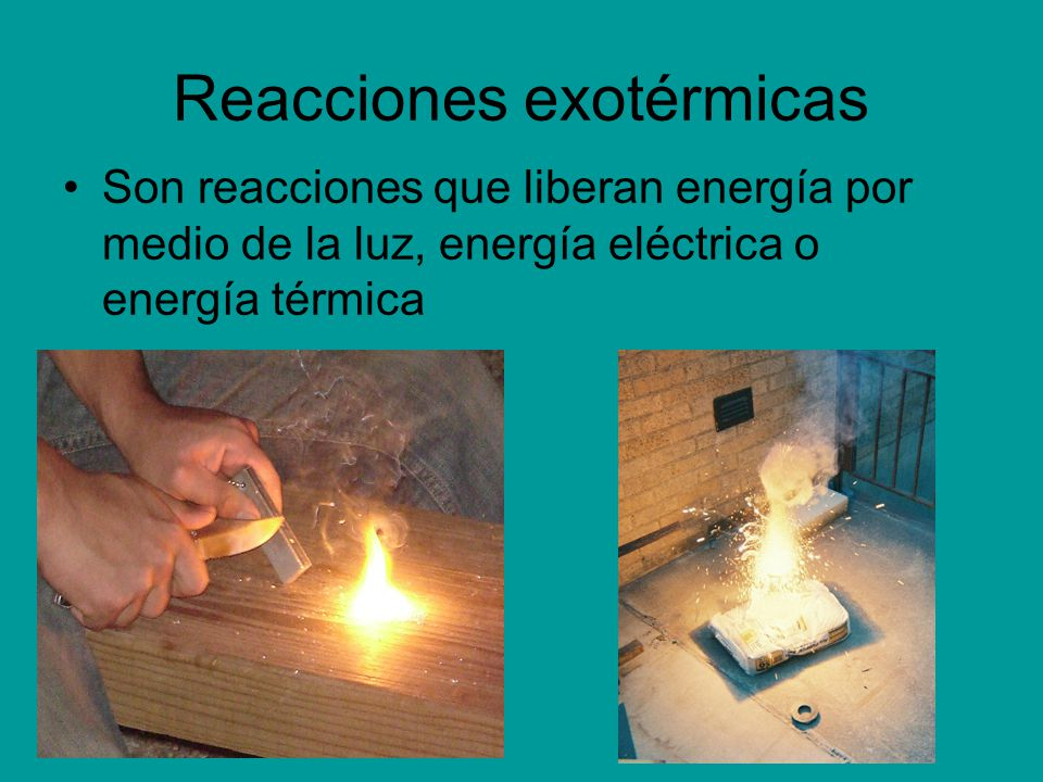 Reacciones exotérmicas