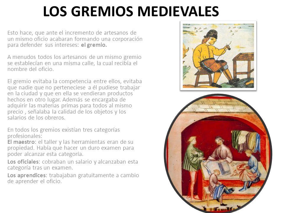LOS GREMIOS MEDIEVALES