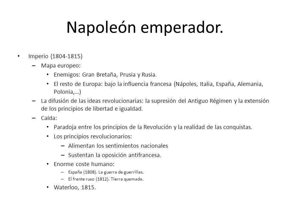 Napoleón emperador. Imperio (1804-1815) Mapa europeo: