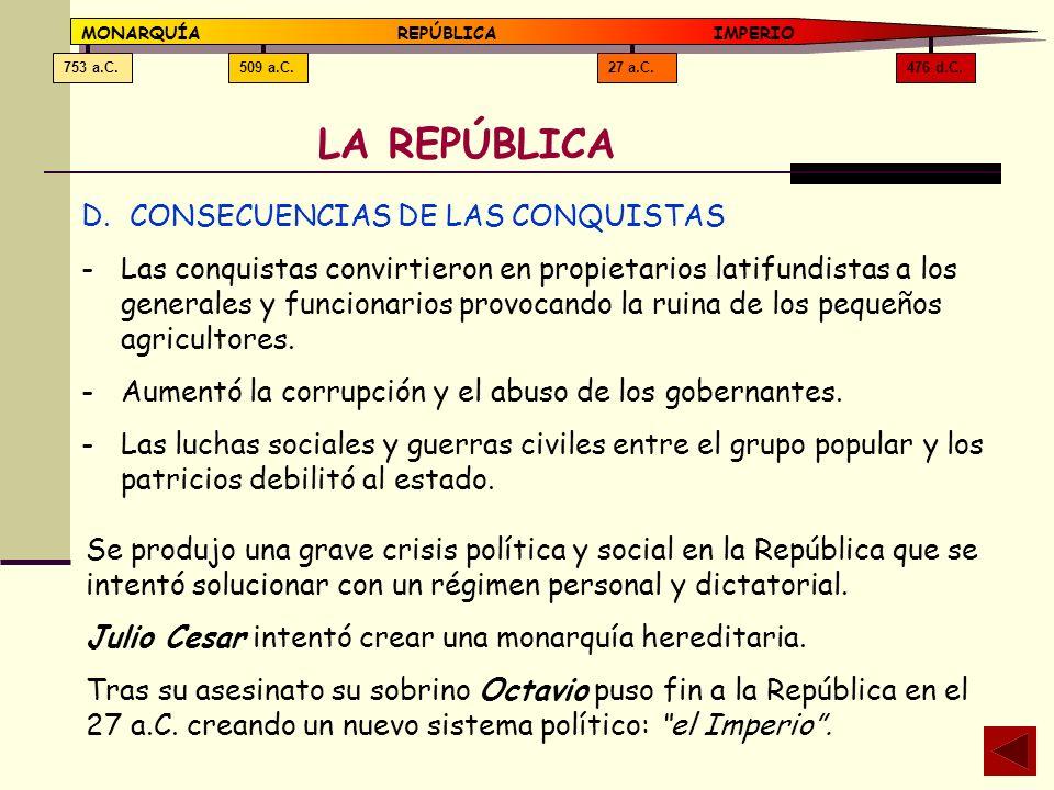 LA REPÚBLICA CONSECUENCIAS DE LAS CONQUISTAS
