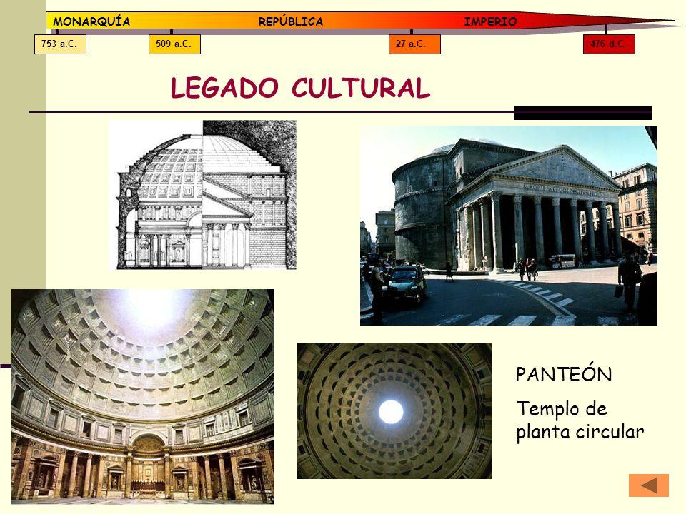 LEGADO CULTURAL PANTEÓN Templo de planta circular