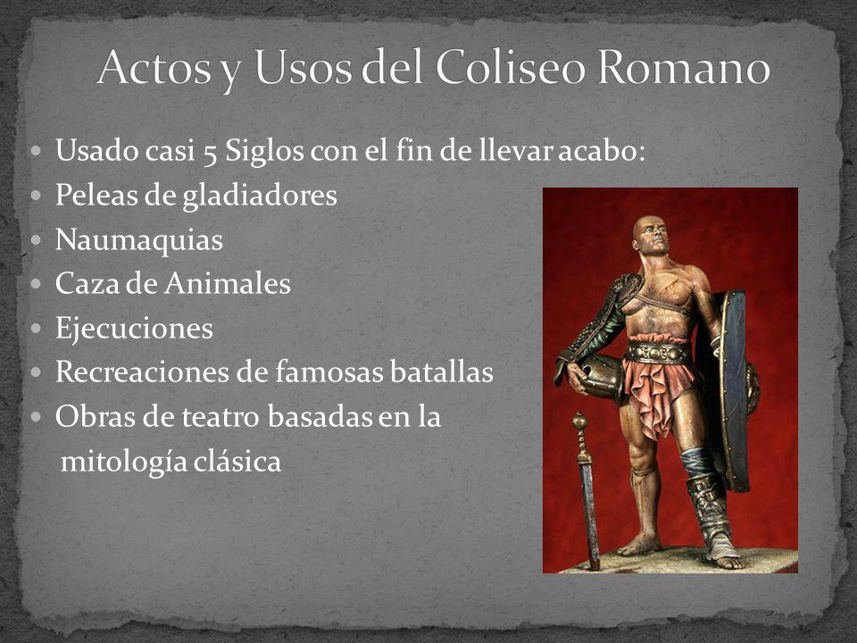 Actos y Usos del Coliseo Romano