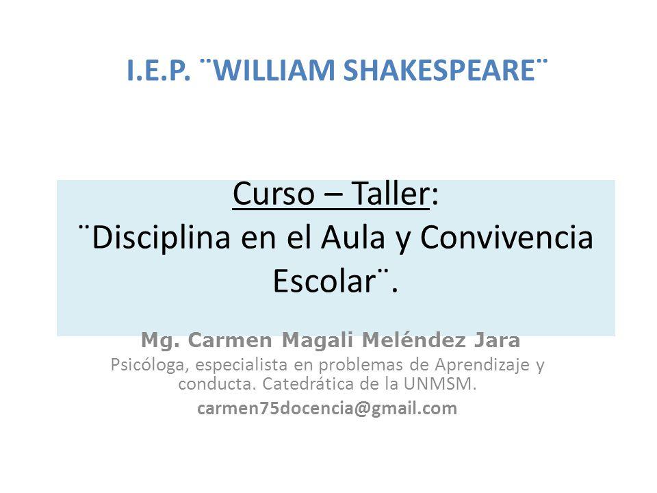 Curso – Taller: ¨Disciplina en el Aula y Convivencia Escolar¨.