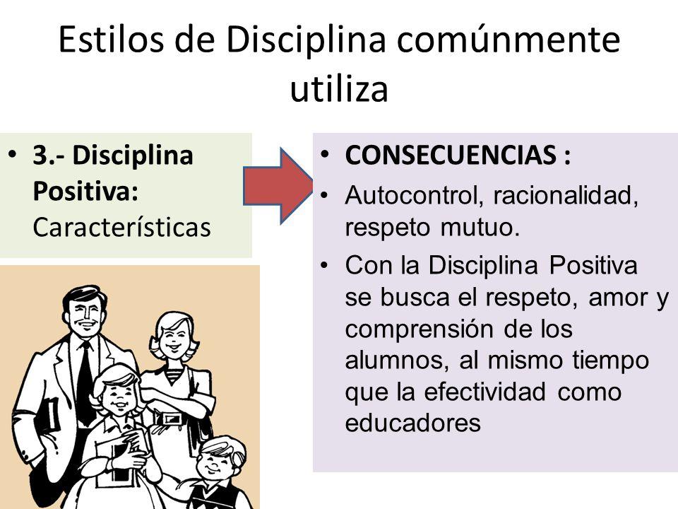 Estilos de Disciplina comúnmente utiliza