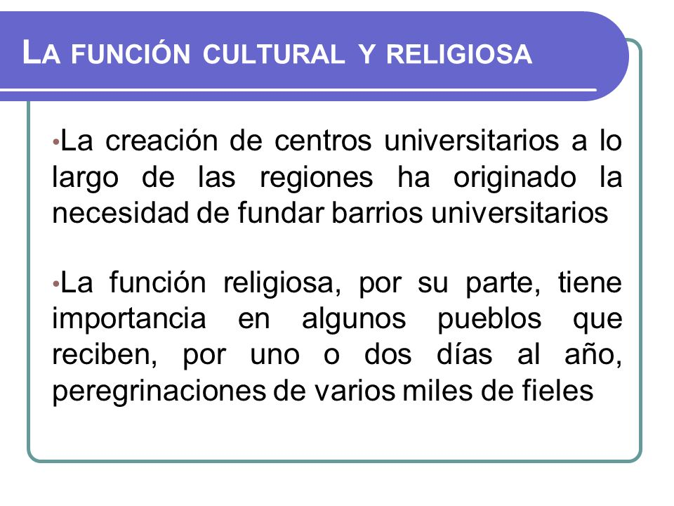 La función cultural y religiosa
