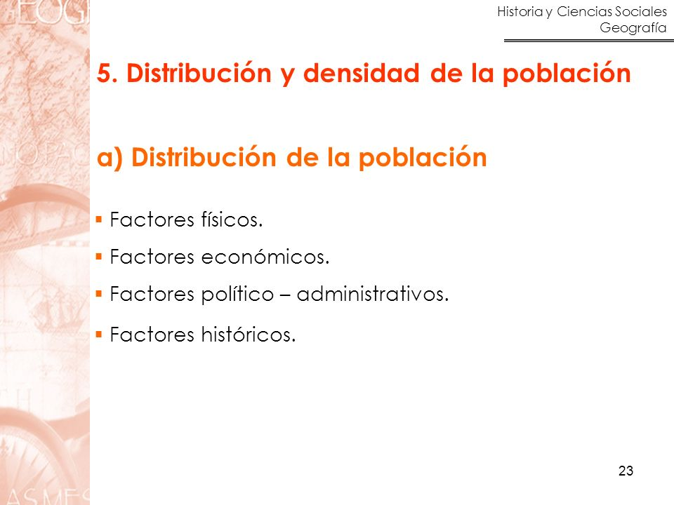 5. Distribución y densidad de la población